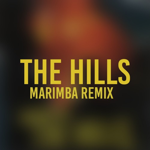 The Hills (Marimba Remix of The Weeknd)