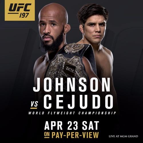 Pre- Fight Coverage UFC 197 MMA Fight Radio