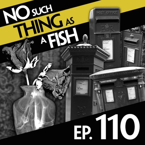 Episode 110: No Such Thing As A Dull Post Box