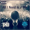 All I Need is a Mic featuring Mark Patrick & Greco