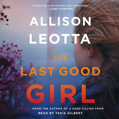 THE LAST GOOD GIRL Audiobook Excerpt