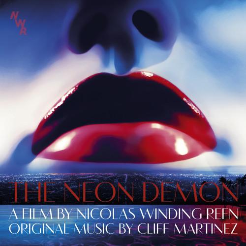 01 -  Cliff Martinez - Neon Demon (THE NEON DEMON)