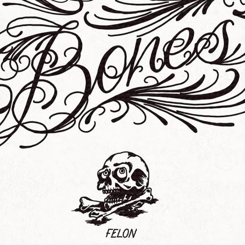 Felon - Bones  Feat  Andre Espeut  Original Mix