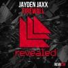 Jayden Jaxx - Firewall [OUT NOW!]