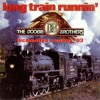 The Doobie Brothers- Long train running ( Chill House Mashup Chicco C)