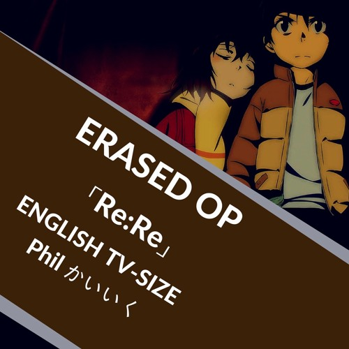 「Re:Re」 Boku Dake Ga Inai Machi (ERASED) OP ENGLISH Male Cover (AKFG 歌ってみた)【Phil Kaiiku】