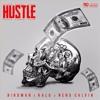 Birdman - Hustle (Feat. Ralo & Neno Calvin)(Hosted By @ImDjAddicted )
