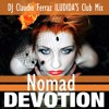 Nomad - Devotion (DJ Claudio Ferraz ILUDIDA'S Club Mix) FREE DOWNLOAD