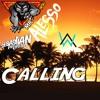 Alan Walker - Sebastian Ingrosso, Alesso - Calling  Mr.Wolf Remix