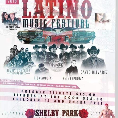 2016 LATINO MUSIC FESTIVAL @ SHELBY PARK, EAGLE PASS, TEXAS
