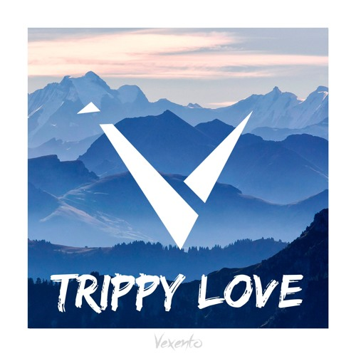 Vexento - Trippy Love