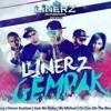 Linerz Gempak - Havoc Brothers feat.Sheezay,Jack No Entry & illa Michale
