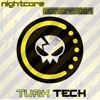 Turk-Tech - Nightcore Generation (Radio Edit)