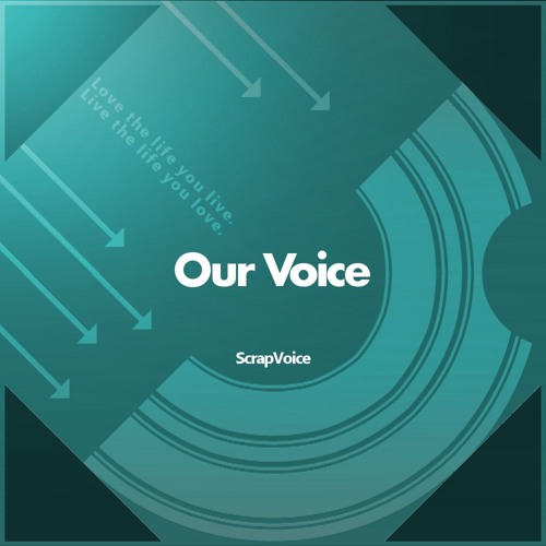 Our Voice -XFD 【ScrapVoice】