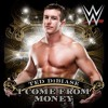 WWE: I Come From Money (Ted DiBiase) [feat. S-Preme]