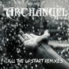 Archangel - Kill The Upstart DnB Mix