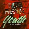Troye Sivan - Youth (TIDE Remix)
