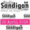 22 April 2016 Sandigan Radio Broadcast