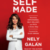 Self Made by Nely Galán, read by Nely Galán