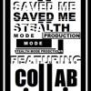 Saved Me - SMP FT Collab