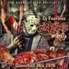 Dancehall Mix 2016 - Vybz Kartel, Popcaan, Mavado & more (Wickedness Increase Mix by Dj Fearless)