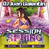 Session Especial Primavera 2016-Dj Juan Valentin