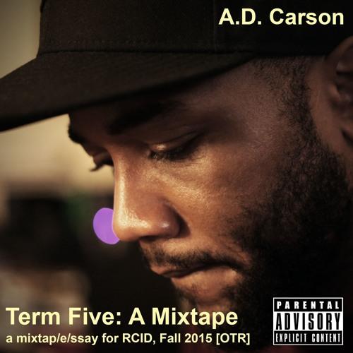 Term Five: A Mixtape