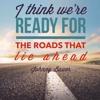 Roads That Lie Ahead Duet