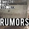 AfterNox X MAD LINK X 3Tone - Rumors (Original Mix)(FREE DOWNLOAD)