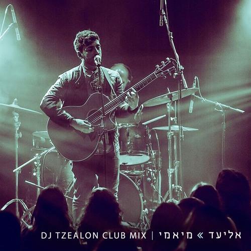 Eliad - Miami (DJ Tzealon mixes)