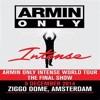 Armin Only Intense World Tour - The Final Show - @ive Ziggo Dome, Amsterdam - 2014-11-05