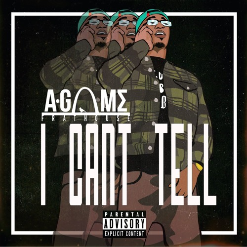 A-Game - I Cant Tell