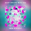 Le Flex - In My Dreams With You (Original Mix) | Media Blackout MBO081