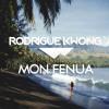 Rodrigue Kwong - Mon Fenua