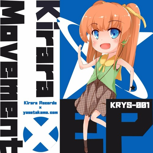 【KRYS-001】 Kirara×Movement EP