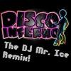 Disco Inferno - Cyndi Lauper Remake (DJ Mr. Ice Remix)