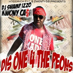 03 -KWONY CASH- I WOULDNT WANNA FT LUCCI AND CASH OUT