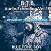 B.T.B. ~ Audio Extraction VOL 10 * Silent Whispers *