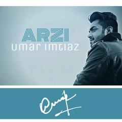 Tu Na Jaanay (Arzi) by UMAR IMTIAZ #NowPlaying