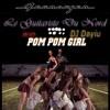 Pom Pom Girl (Collab)Le Guitariste Du Nord/DJDayiu/Jim Dooley