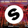 Lost Kings - You feat. Katelyn Tarver (Lash Remix) (Out Now)