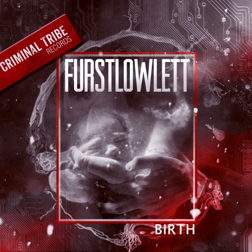 Furst Lowlett - Birth EP [CTRFREE022 25.04.16]