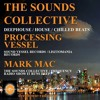 Download Mark Mac And Processing Vessel On The Sounds Collective DHR 104.9FM Mp3
