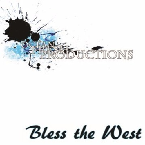 Bless the West (2014)