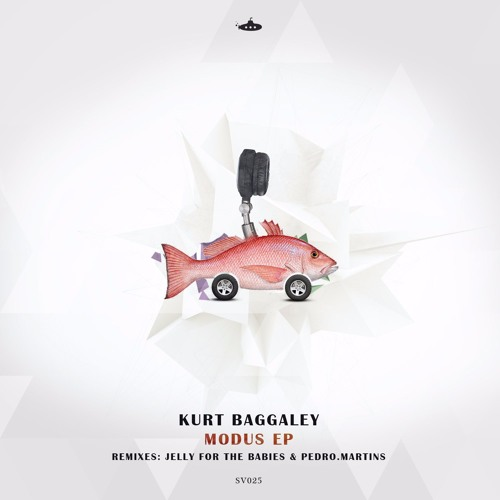 OUT NOW: Kurt Baggaley - Modus EP