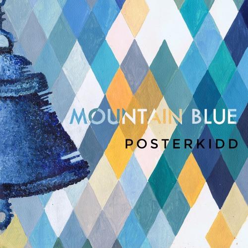 Posterkidd - Mountain Blue [OUTTA023]