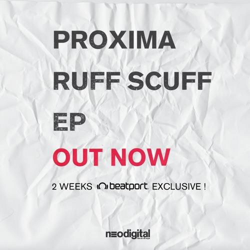 Proxima - Ruff Scuff EP [NDGTL006]