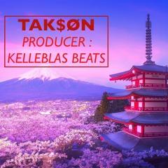 TAK$ØN [Kelleblas Beats]
