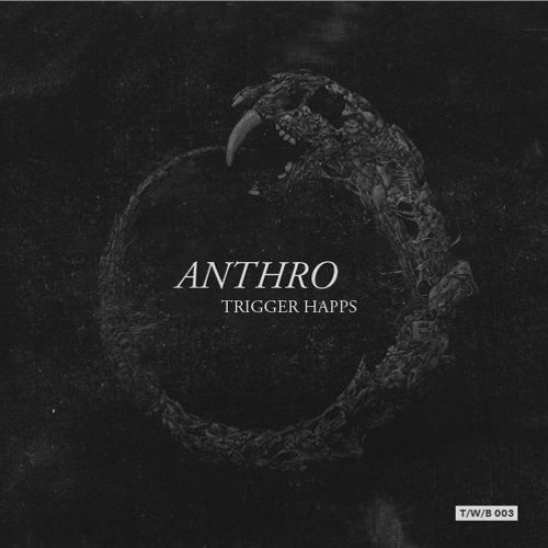 Anthro - Molon Labe [Trigger Happs EP]