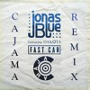 Jonas Blue Ft. Dakota - Fast Car (Cajama Remix) [BUY = FREE DOWNLOAD]